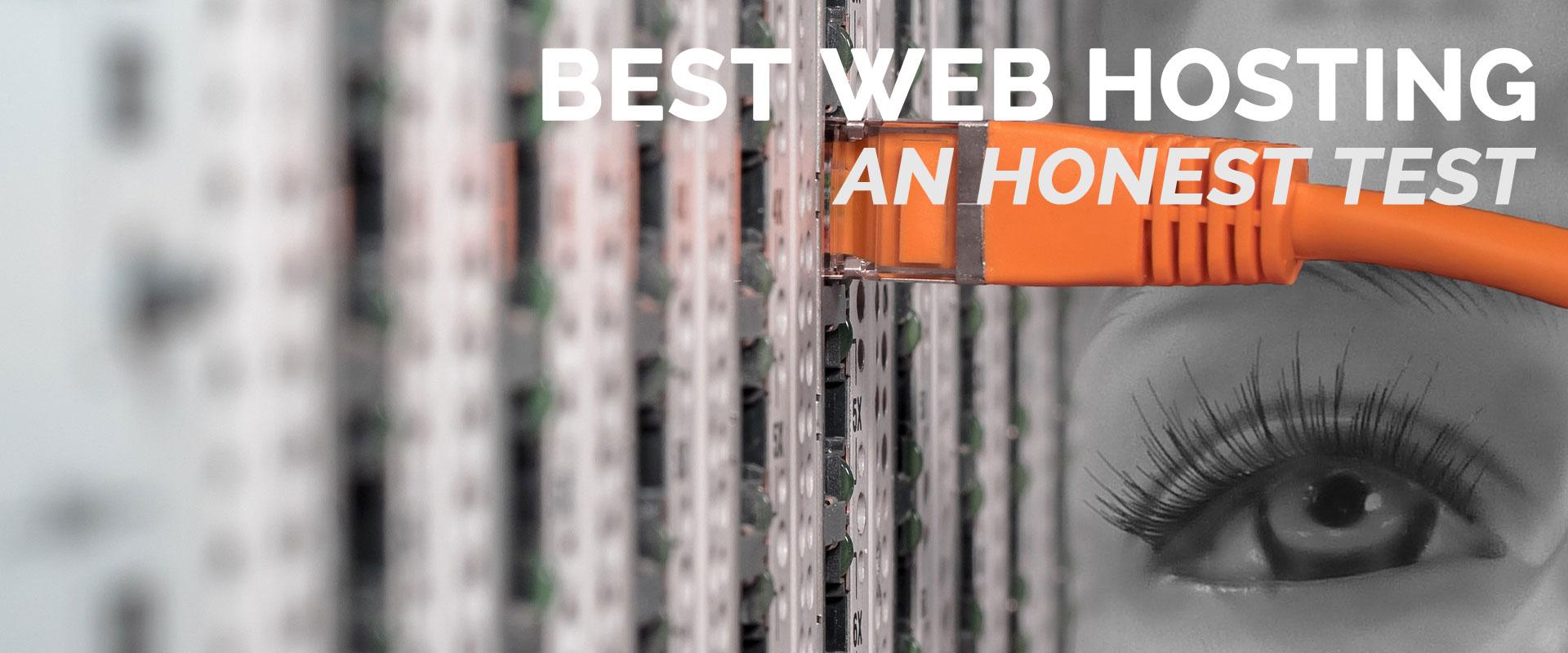 Best web hosting - an honest test