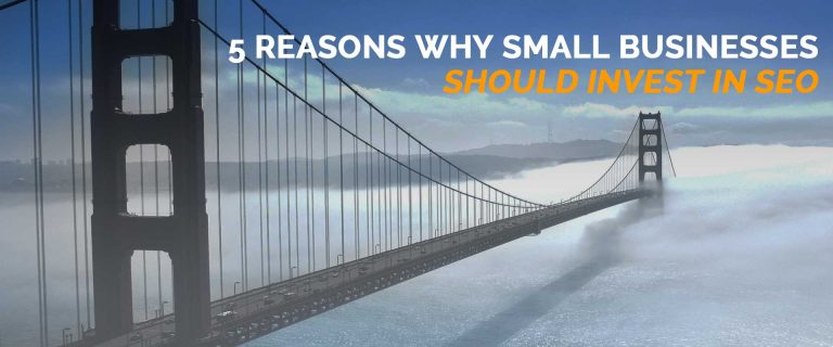 5 Reasons Why Small Businesses Should Invest in SEO